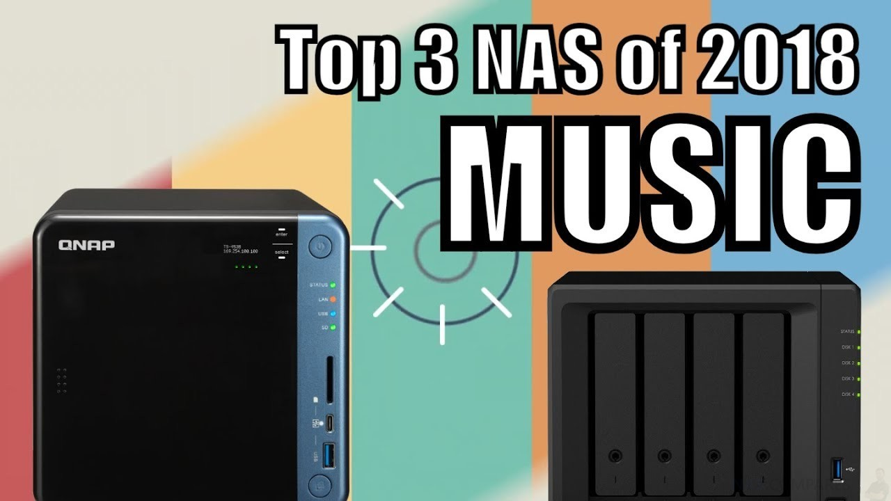 Best NAS for Music Lovers to Buy of 2018 - NAS Compares