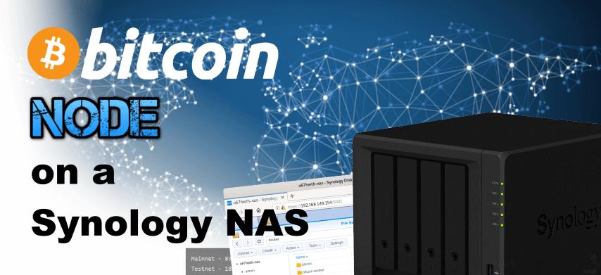 How to Run a Bitcoin Node on your Synology NAS - NAS Compares
