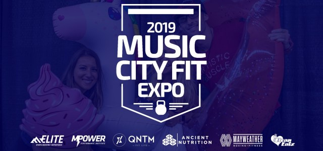 5 Reasons Why You Should Attend the Music City Fit Expo