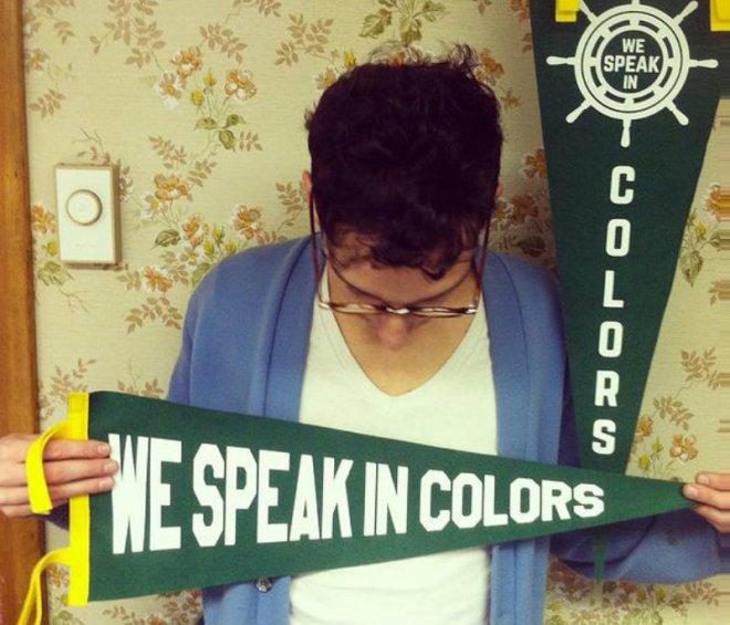 We Speak in Colors