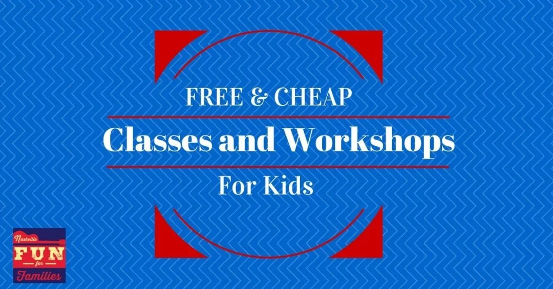 Nashville Family Fun Summer Guide - Free and Cheap Workshops and Classes