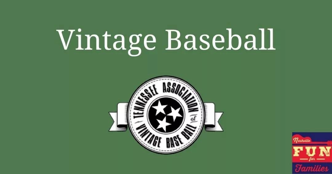 Vintage Baseball in Nashville