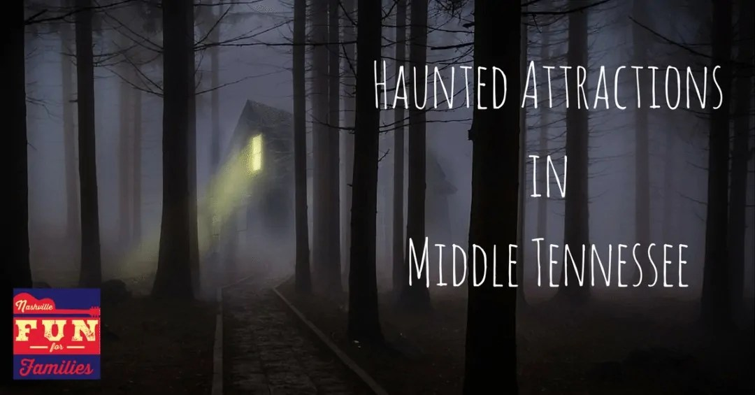 Fall guide to family fun in Nashville - haunted attractions in middle tennessee