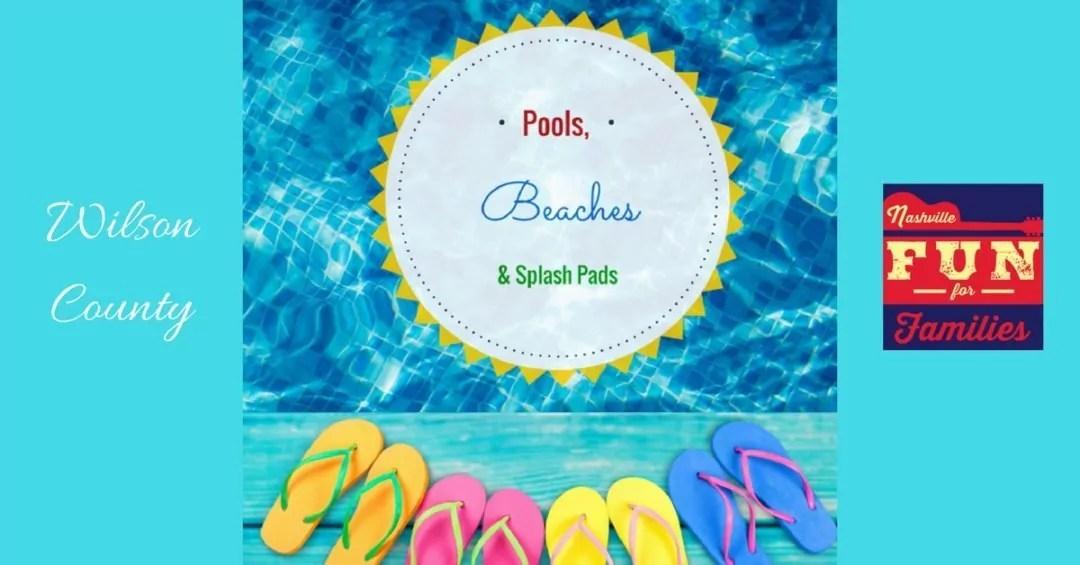 Pools, Beaches and Splash Pads – Wilson County