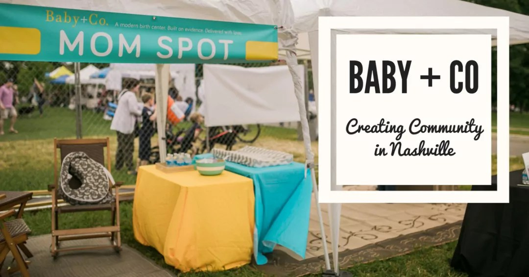 Baby and Company – Creating Community in Nashville