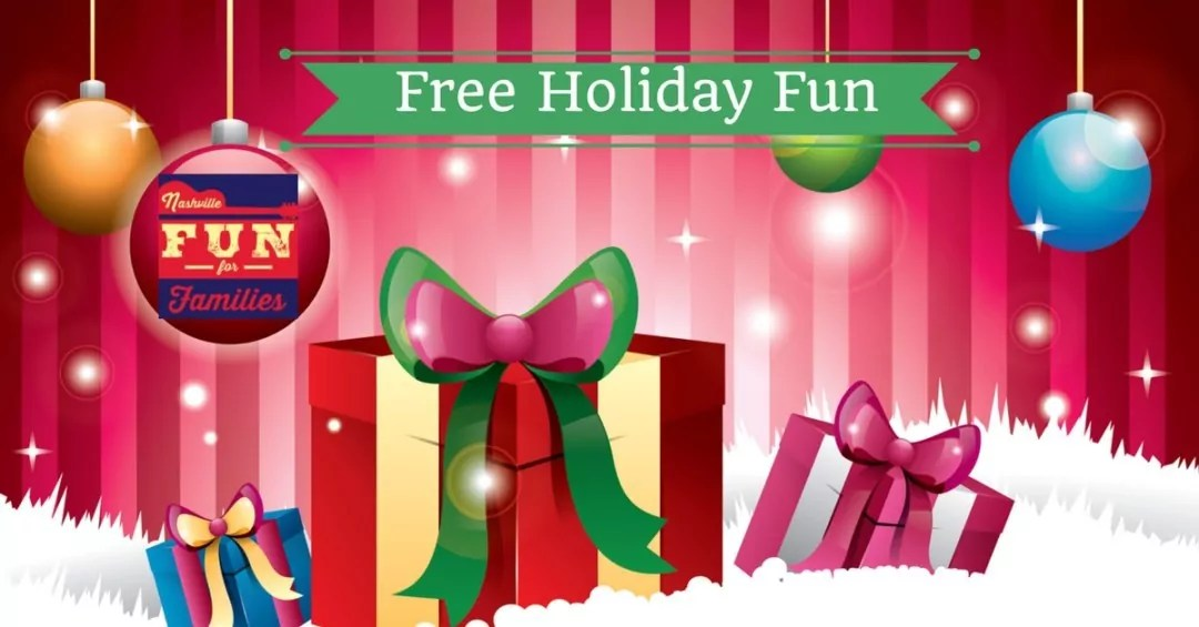 Nashville Fun for Families - Free Holiday Fun