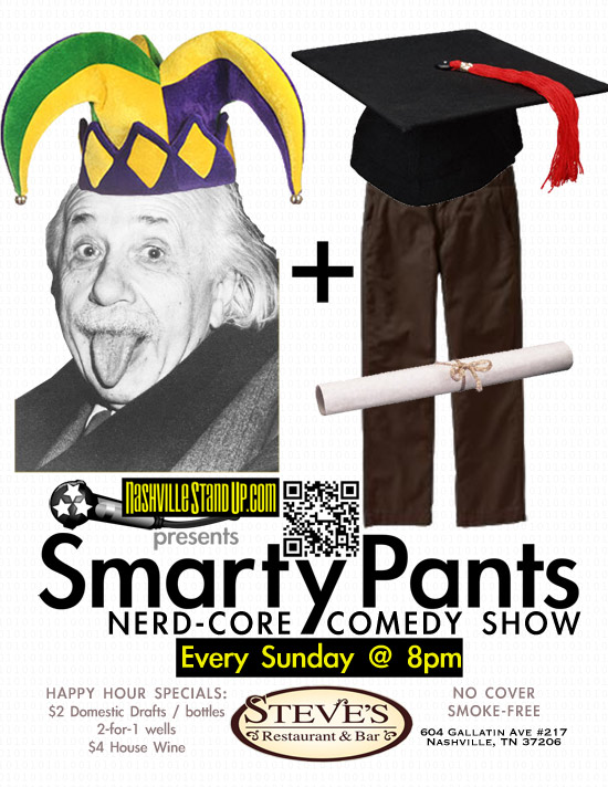 SmartyPants NerdCore Comedy Show at Steve's