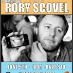 Rory Scovel @ The High Watt June 5th