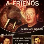 Walrus and Friends @ Bongo Java Theater 8/24/2013