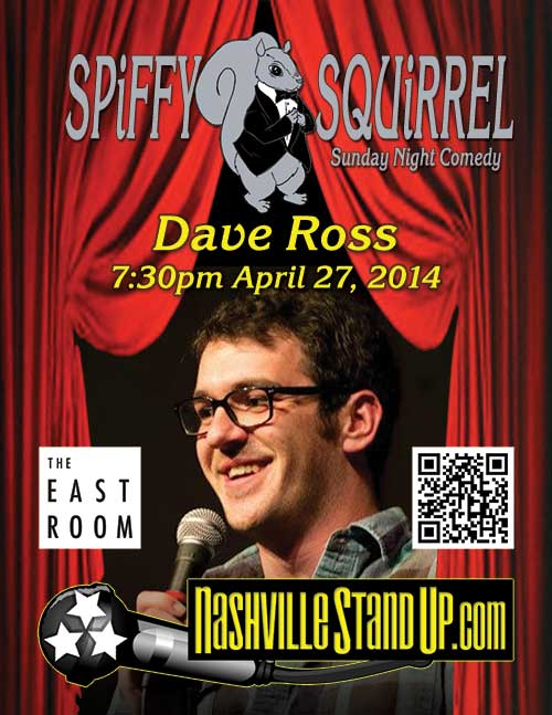 Dave Ross at Spiffy Squirrel Comedy Show at The East Room  4/27/2014