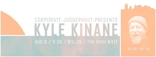 Kyle Kinane at The High Watt - August 8, 2014