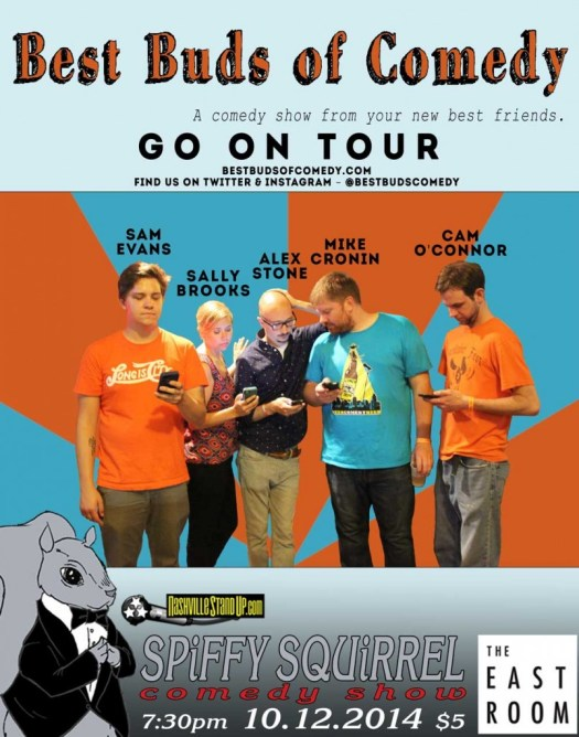 Best Buds of Comedy 2014 Tour:  Alex Stone, Sally Brooks, Mike Cronin, Sam Evans, Cam O'Connor at SPiFFY SQUiRREL Comedy Show at The East Room 10/12/2014.