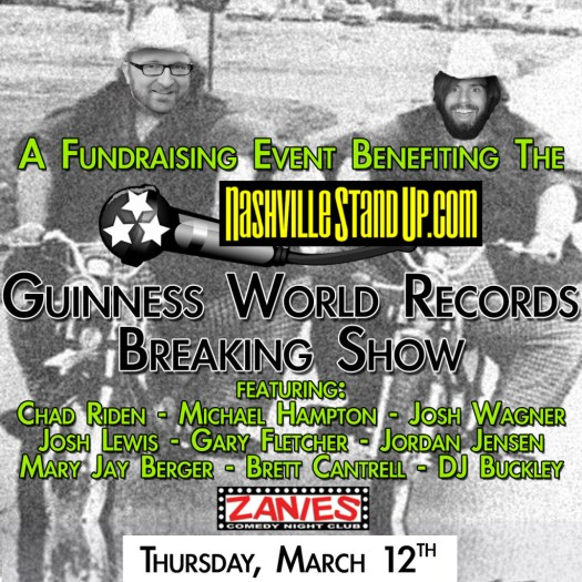 Zanies benefit showcase fundraiser to help supplement the costs of  NashvilleStandUp's Guinness World Record attempt!