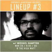 Michael Hampton at Lineup #3 comedy special taping at The High Watt - March 23, 2015