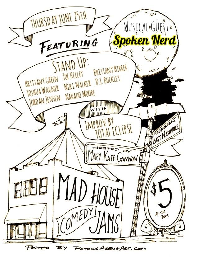 Madhouse Comedy Jams at Mad Donna's 6/25/2015.