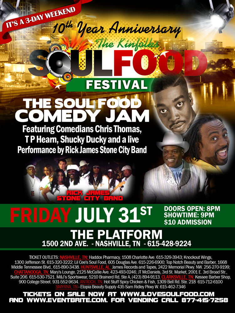 The Kinfolks SoulFood Festival Nashville Comedy Jam 7/31/2015