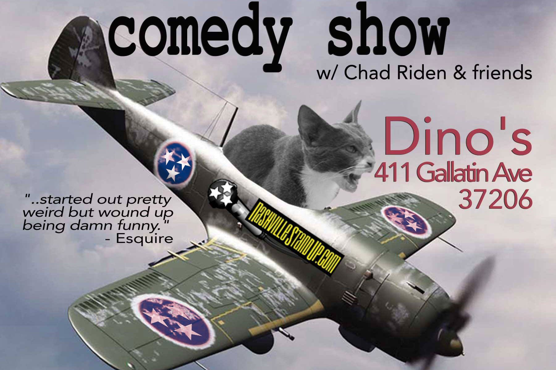 KAMIKAZE KITTEN comedy show w/ Chad Riden & friends - 2nd Wed every month at Dino's in East Nashville. FREE!