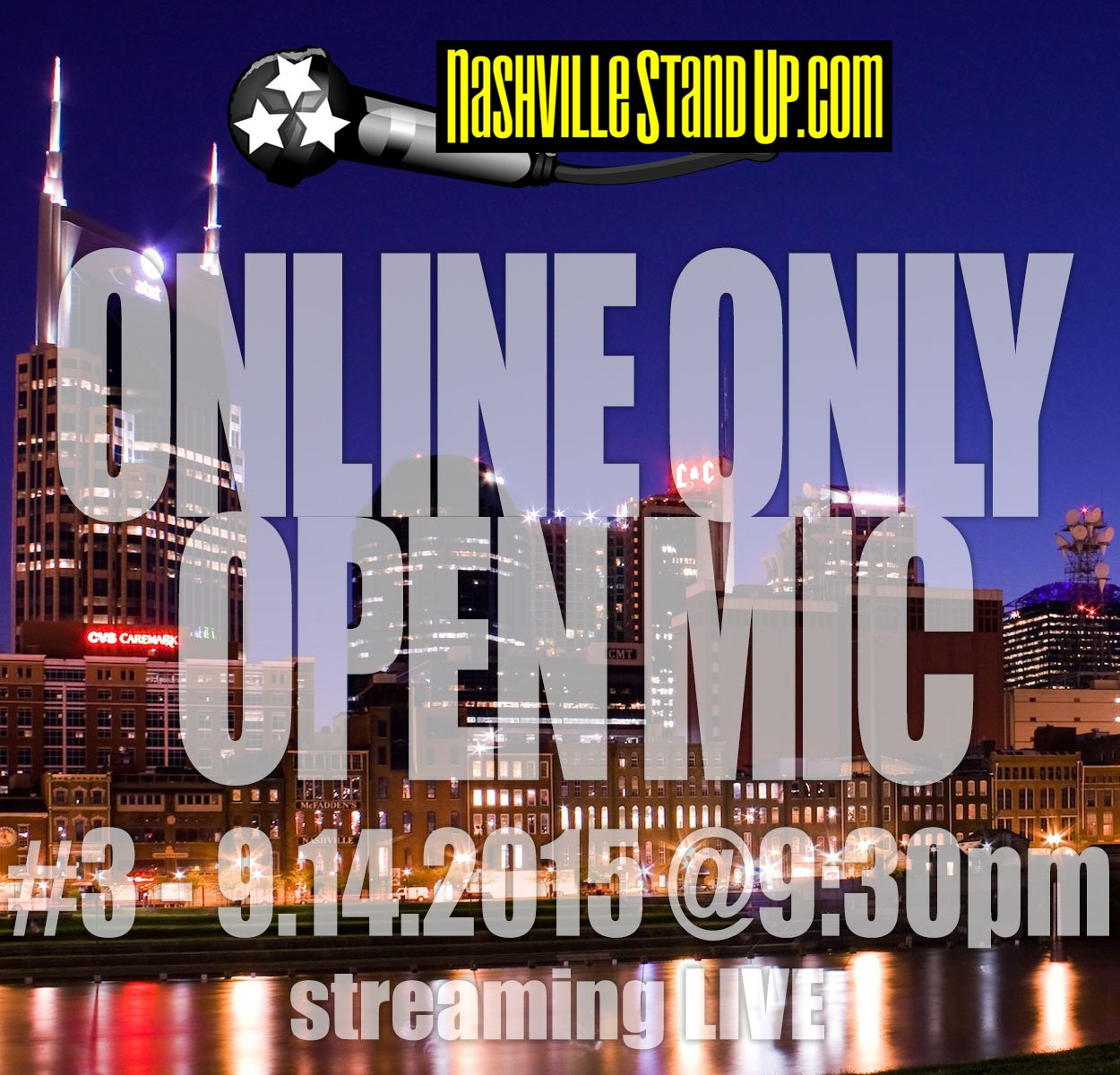ONLINE ONLY OPEN MIC #3 - 9.14.2015 - hosted by Chad Riden & Mary Jay Berger. 9:30pm Central. streaming LIVE on NashvilleStandUp.com
