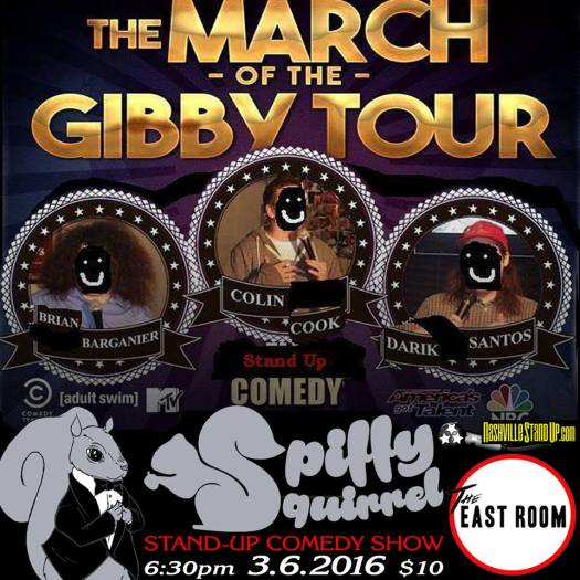 The March Of The Gibby Tour:  Darik Santos w/ Brian Barganier & Colin Cook at Spiffy Squirrel comedy show at The East Room 3/6/2016.
