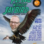 Flying Without Jaybird 7/20/2016: special celebrity guest host Chad Riden with Brandon Ijames, Jonathan Craig, Patrick Devine, Hannah Hogan, DJ Buckley, Carter Glascock, Mark Viola, Jc Ratliff at Mad Donna's.