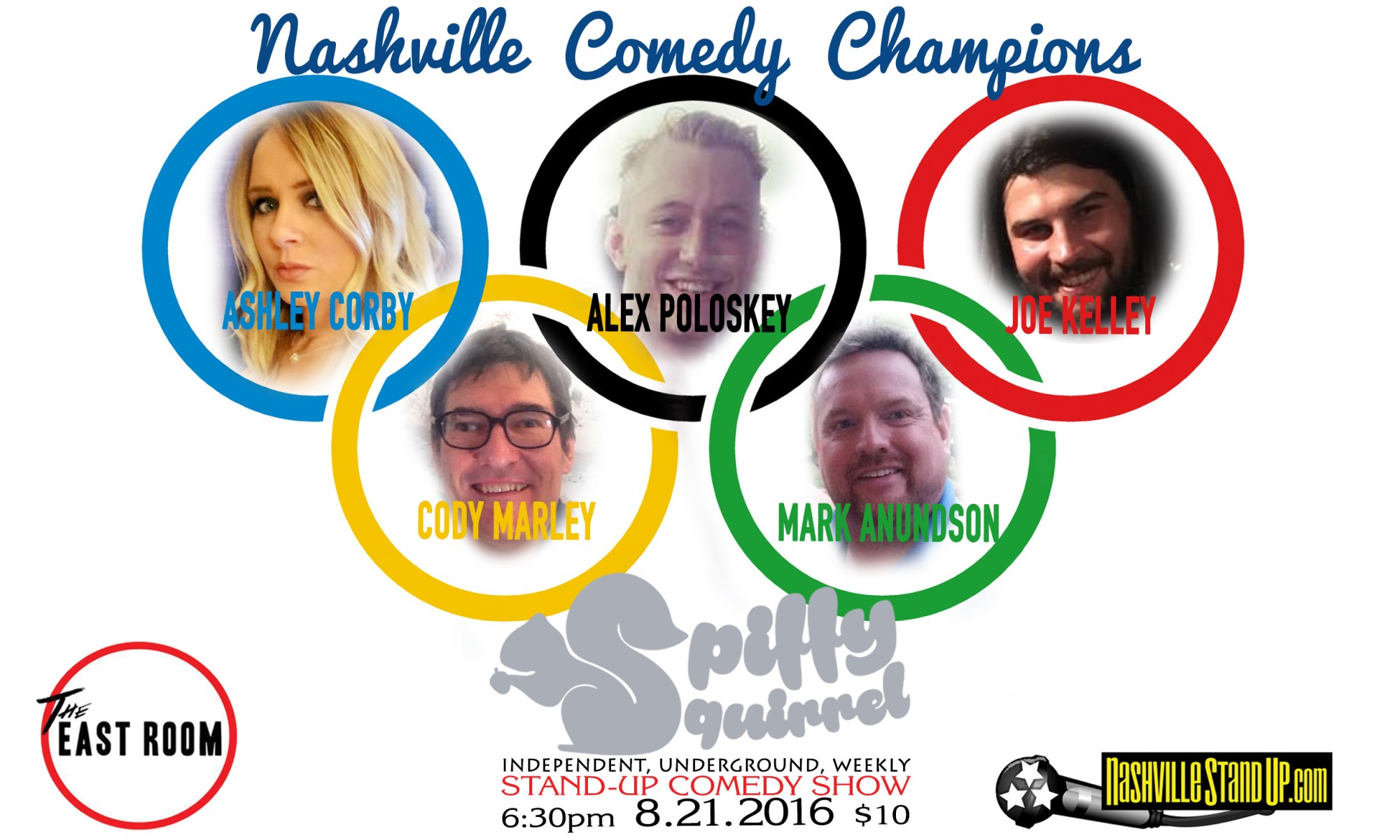 Nashville Comedy Champions: Ashley Corby, Alex Poloskey, Joe Kelley, Cody Marley, Mark Anundson at SPiFFY SQUiRREL Comedy Show at The East Room 8/21/2016.