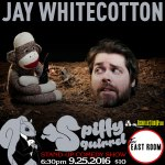 Jay Whitecotton at SPiFFY SQUiRREL Comedy Show at The East Room 9/25/2016.
