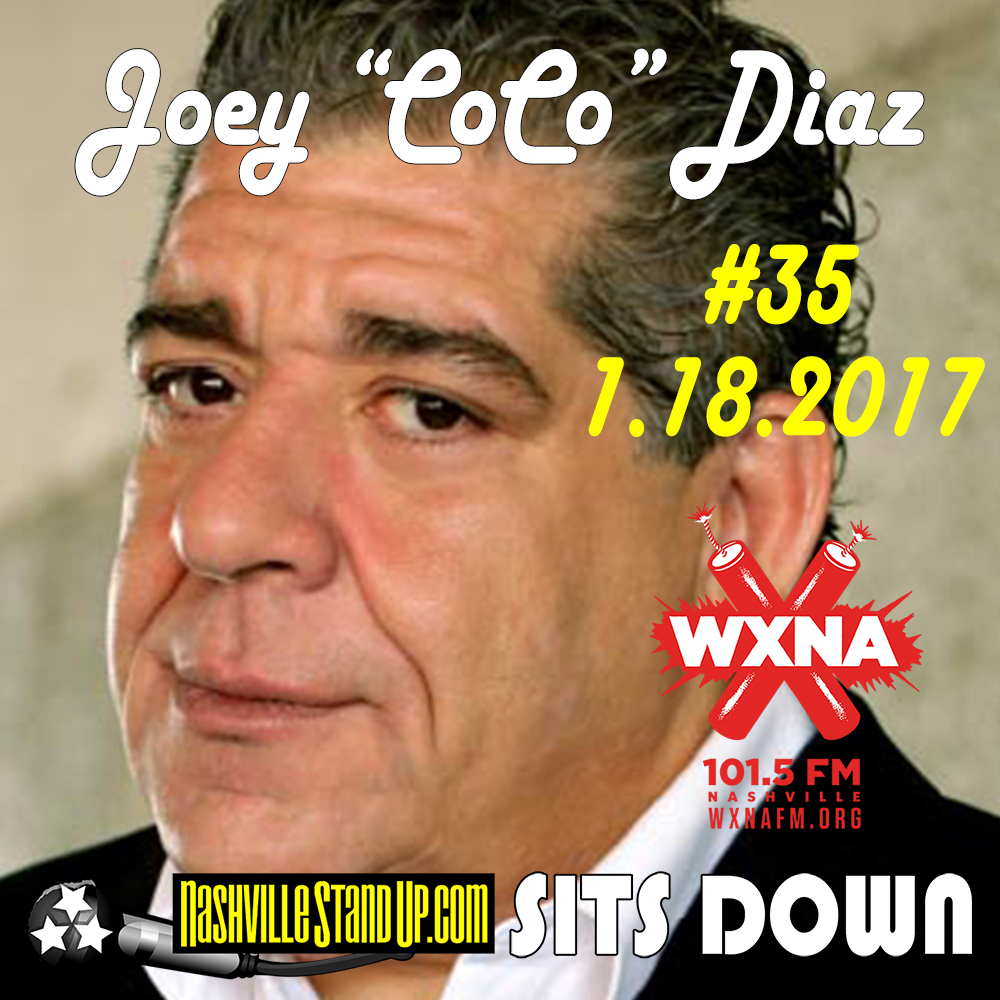 "Nashville StandUp Sits Down #35 – 1/18/2017 - Joey ""CoCo"" Diaz"