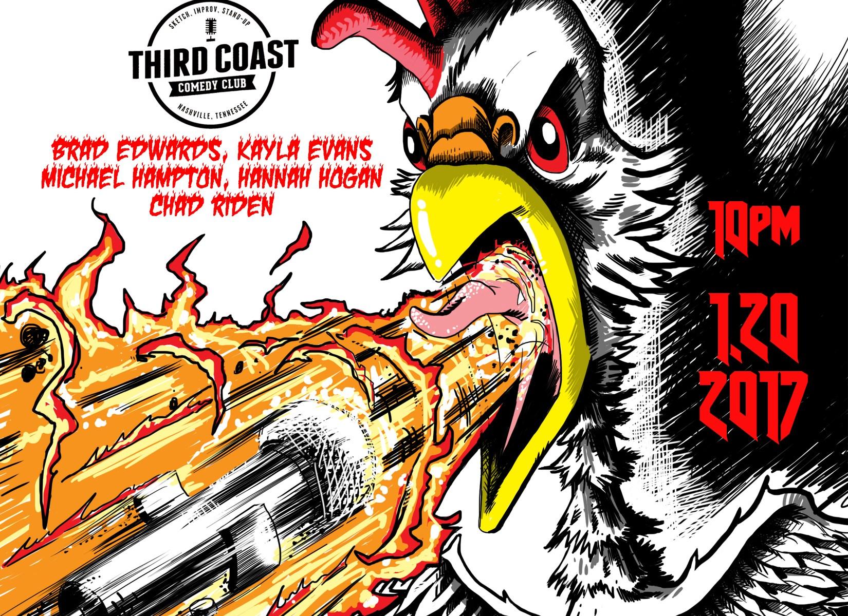 Brad Edwards, Kayla Evans, Michael Hampton, Hannah Hogan, Chad Riden eat hot chicken then tell jokes at Comedy Cataclysm at Third Coast 1/20/2017