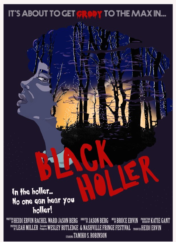 Black Holler is a Nashvile-comic written horror-comedy produced around Nashville featuring many Nashville comedians.
