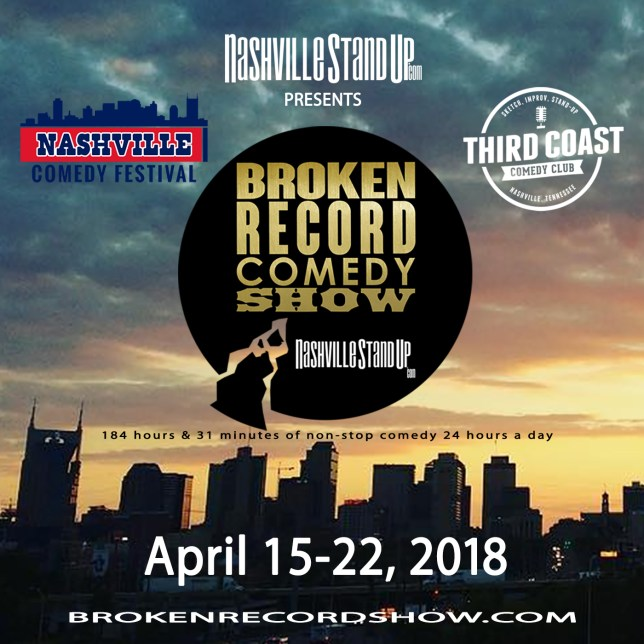 #BrokenRecordShow 4: non-stop 24-hours-a-day comedy April 15-22, 2018 at Third Coast Comedy Club