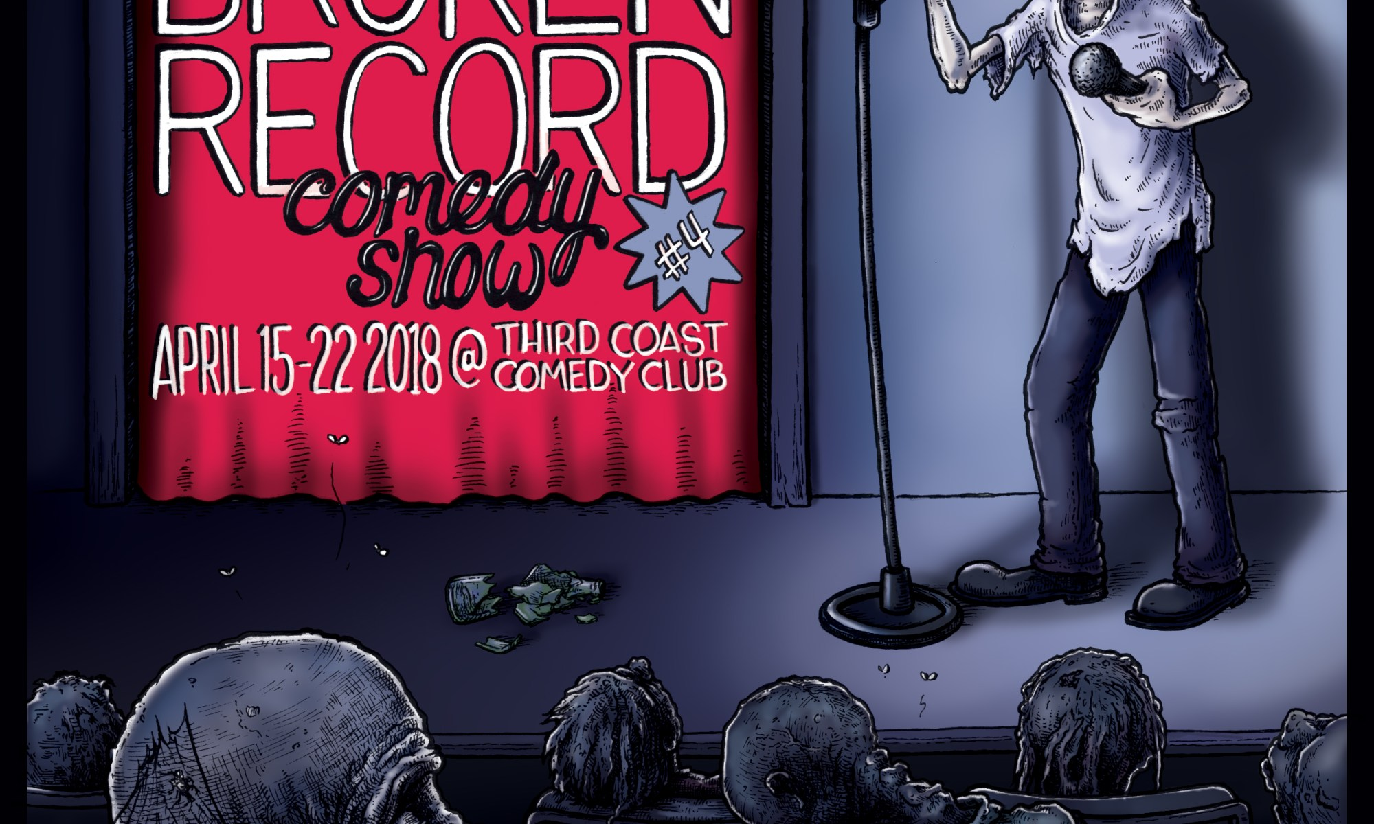 #BrokenRecordShow 4: April 15-22, 2018 at Third Coast Comedy Club