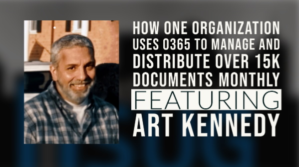 Using O365 to Manage and Distribute over 15k Documents Monthly