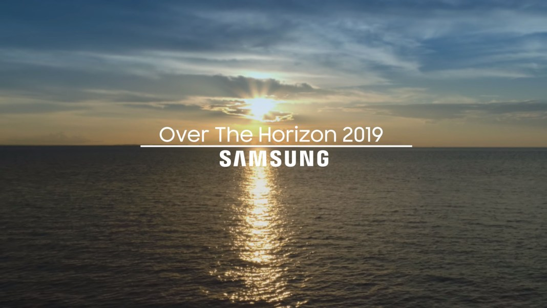 Samsung Over The Horizon 2019