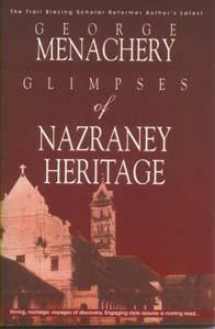 nazraney heritage nsc Glimpses of Nazraney Heritage by Prof George Menachery