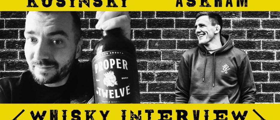 Scott Askham Whisky wywiad