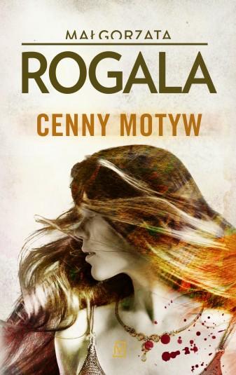 """Małgorzata Rogala """"Cenny motyw"""""""