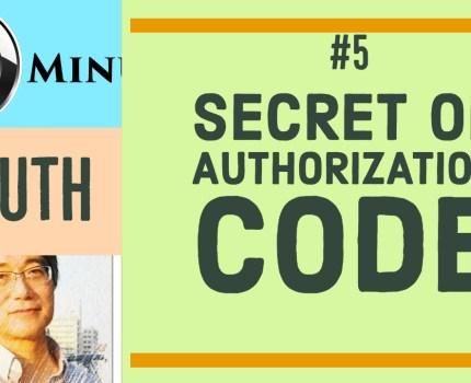 Secret of Authorization Code [OAuth 2 min]