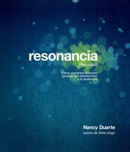 Resonancia - Nancy Duarte