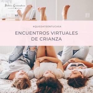 Encuentros virtuales de Crianza