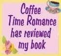 Coffee Time Romance reviewed