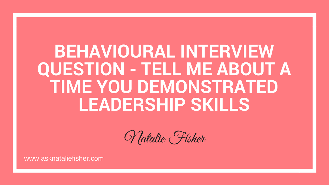 Behavioural Interview Question - Tell me about a time you ...