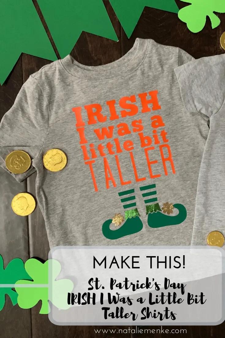 IRISH I was a little bit taller custom St. Patrick's Day t-shirt with leprechaun shoes