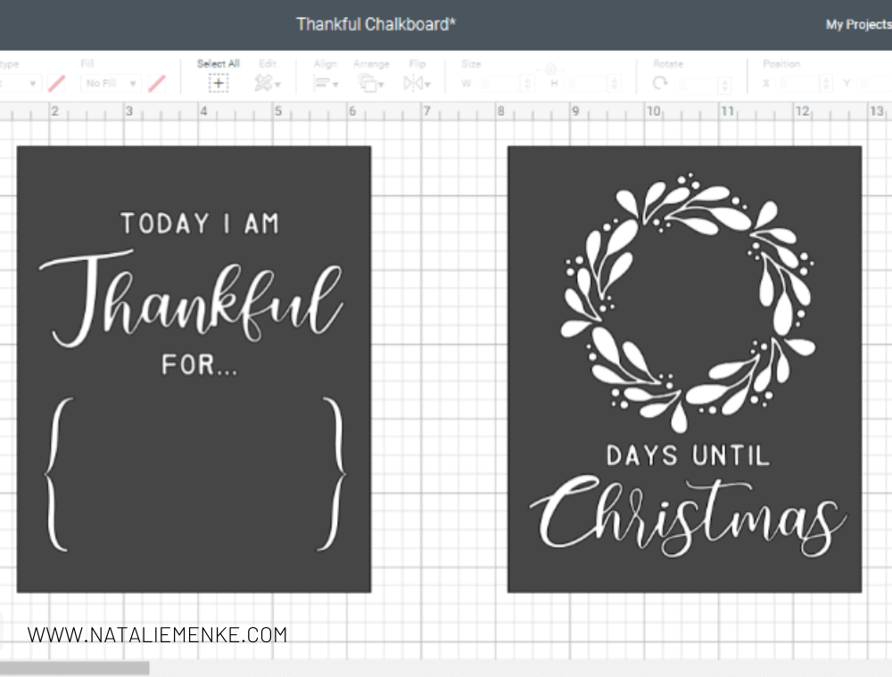 """Cricut Design Space screen shot of both sides of a Double-sided DIY Holiday Chalkboard Sign: """"Today I am Thankful for"""" and """"X days until Christmas"""""""