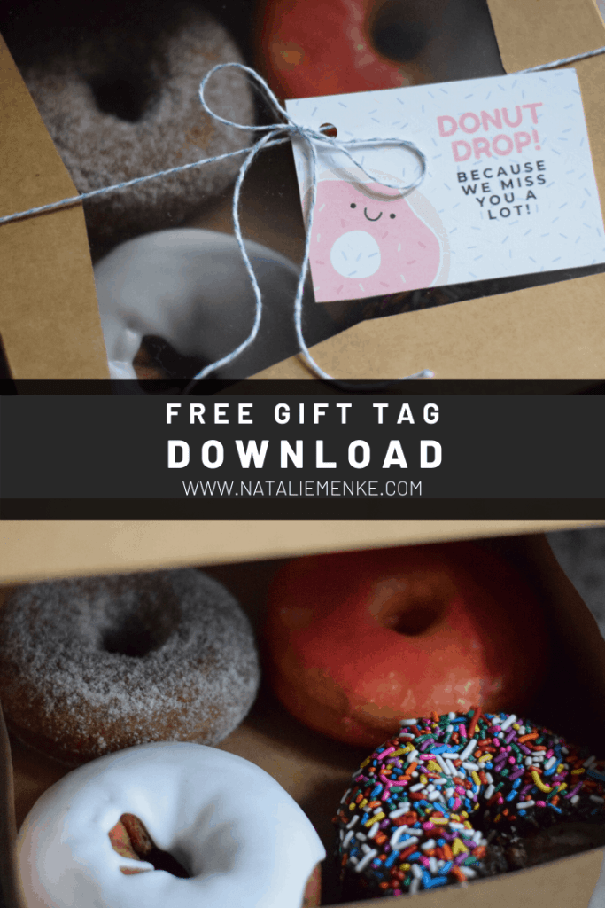 free gift tag download for a 'Donut drop! Because we miss you a lot' gift