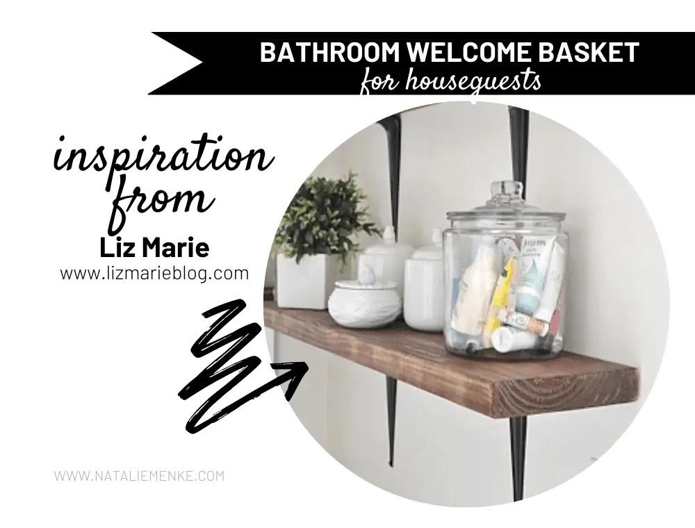 houseguest welcome basket inspiration
