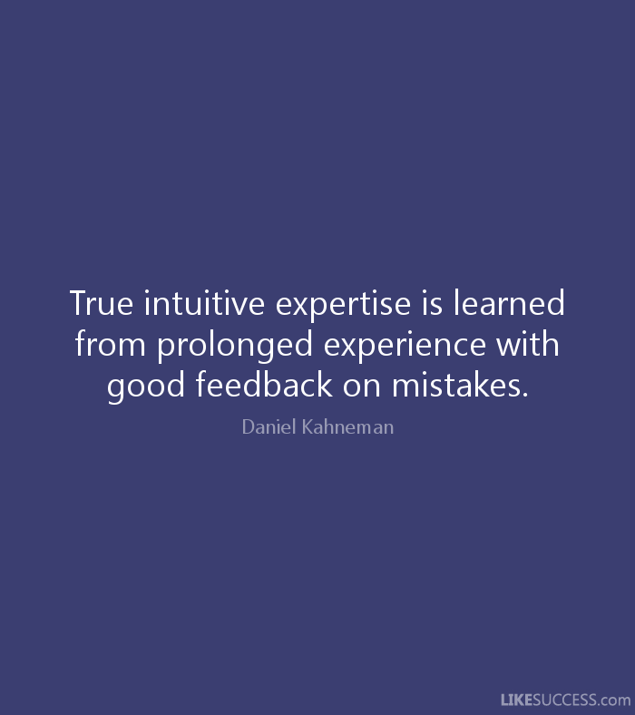 Kahneman Feedback Quote