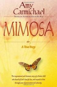mimosa-true-story-amy-carmichael-paperback-cover-art