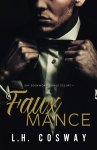 EXCLUSIVE EXCERPT & GIVEAWAY: Fauxmance by L.H. Cosway