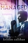 BOOK REVIEW: Managed by Kristen Callihan