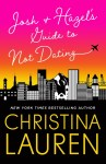 BOOK REVIEW & EXCERPT: Josh and Hazel's Guide to Not Dating by Christina Lauren